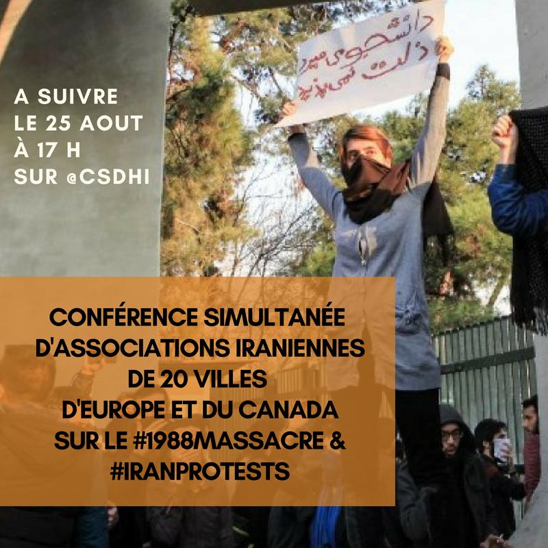 25 aout à 17h conférence 1988Massacre IranProtests CSDHI